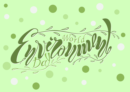 A beautiful handwritten text is World Environment Day on June 5th. Vector illustration with textured effects and objects, twigs and leaves for poster, postcard, banner