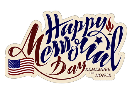 Vector illustration Happy memorial day, honor and remember. Handwritten text with objects flag USA, star and eternal flame. For the greeting card of the banner of the poster of the stamp for printing in the printing house 向量圖像