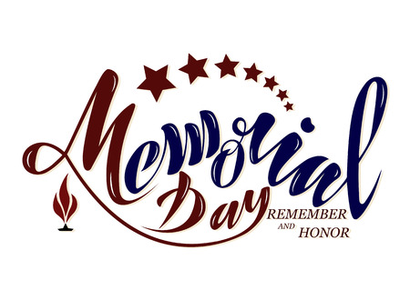 Vector illustration Happy memorial day, honor and remember. Handwritten text with objects flag USA, star and eternal flame. For the greeting card of the banner of the poster of the stamp for printing in the printing house Illustration