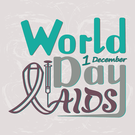 Vector illustration of handwritten inscription World AIDS Day, on a textured background for banner, postcard, logo, print with a syringe and ribbon awareness symbol.