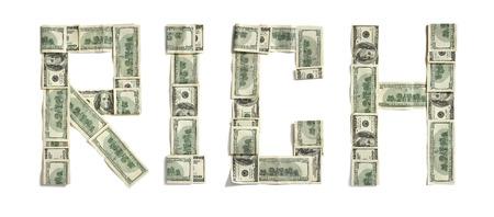 Palabra RICH hecha de dólares - estudio de fotografía de dinero hecha palabra - sobre fondo blanco Foto de archivo - 25337708