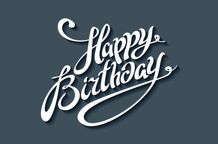 Happy Birthday Brush Script Style Hand lettering. Retro Vintage Custom Typographic Composition . Original Hand Crafted Design. Calligraphic Phrase. Original Drawn Vector Illustration. art Banco de Imagens - 53279348
