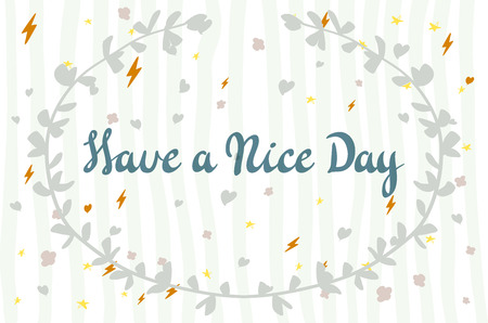 wishing card: Postcard with text have a nice day. Have a nice day wishing card art