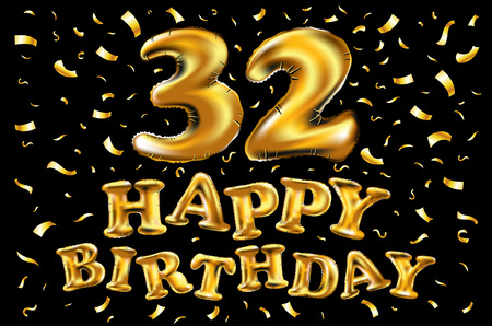 vector happy birthday 32rd celebration gold balloons and golden confetti glitters. 3d Illustration design for your greeting card, invitation and Celebration party of thirty two 32 years anniversary