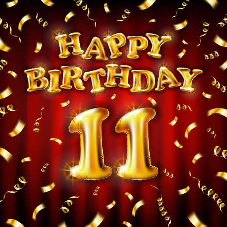 11 Happy Birthday message made of golden inflatable balloon eleventh letters isolated on red background fly on gold ribbons with confetti. Happy birthday party balloons concept vector illustration art