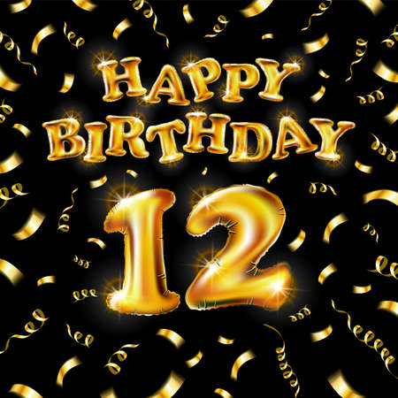 12 Happy Birthday message made of golden inflatable balloon twelve letters isolated on black background fly on gold ribbons with confetti. Happy birthday party balloons concept vector illustration art