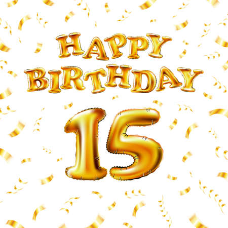 15 Happy Birthday message made of golden inflatable balloon fifteen letters isolated on white background fly on gold ribbons with confetti. Happy birthday party balloons concept vector illustration Vettoriali
