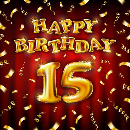 15 Happy Birthday message made of golden inflatable balloon fifteen letters isolated on red background fly on gold ribbons with confetti. Happy birthday party balloons concept vector illustration
