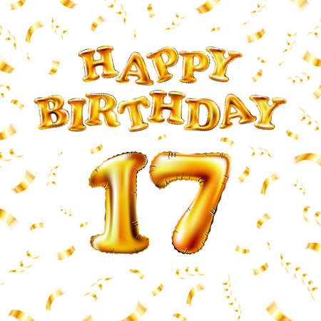 17 Happy Birthday message made of golden inflatable balloon seventeen letters isolated on white background fly on gold ribbons with confetti. Happy birthday party balloons concept vector illustration