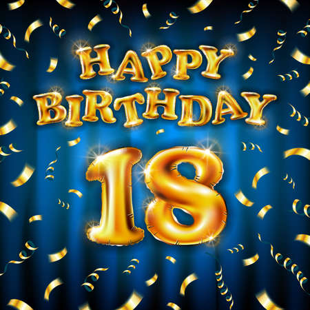 18 Happy Birthday message made of golden inflatable balloon eighteen letters isolated on blue background fly on gold ribbons with confetti. Happy birthday party balloons concept vector illustration Vettoriali
