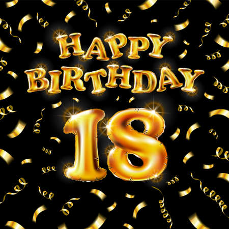 18 Happy Birthday message made of golden inflatable balloon eighteen letters isolated on black background fly on gold ribbons with confetti. Happy birthday party balloons concept vector illustration Vettoriali