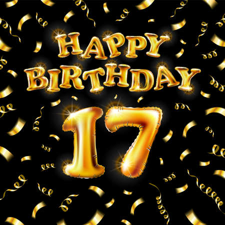 17 Happy Birthday message made of golden inflatable balloon seventeen letters isolated on black background fly on gold ribbons with confetti. Happy birthday party balloons concept vector illustration