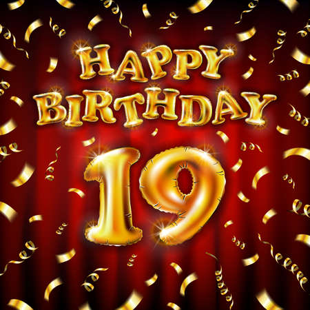19 Happy Birthday message made of golden inflatable balloon nineteen letters isolated on red background fly on gold ribbons with confetti. Happy birthday party balloons concept vector illustration art