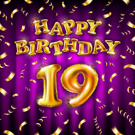 19 Happy Birthday message made of golden inflatable balloon nineteen letters isolated on pink background fly on gold ribbons with confetti. Happy birthday party balloons concept vector illustration