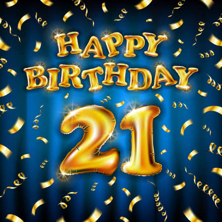 21 Happy Birthday message made of golden inflatable balloon twenty one letters isolated on blue background fly gold ribbons with confetti. Happy birthday party balloons concept vector illustration