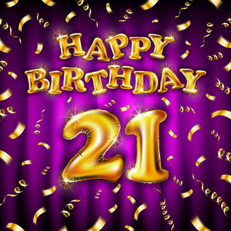 21 Happy Birthday message made of golden inflatable balloon twenty one letters isolated on pink background fly gold ribbons with confetti. Happy birthday party balloons concept vector illustration art