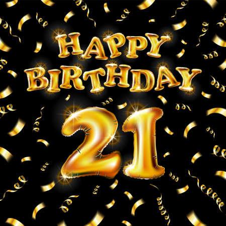 21 Happy Birthday message made of golden inflatable balloon twenty one letters isolated on black background fly on gold ribbons with confetti. Happy birthday party balloons vector illustration art Vettoriali