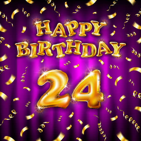 Happy Birthday 24 message made of golden inflatable balloon twenty four letters isolated on pink background fly on gold ribbons with confetti. Happy birthday party balloons vector illustration art Vettoriali