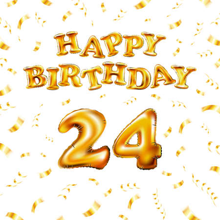 Happy Birthday 24 message made of golden inflatable balloon twenty four letters isolated on white background fly on gold ribbons with confetti. Happy birthday party balloons vector illustration art