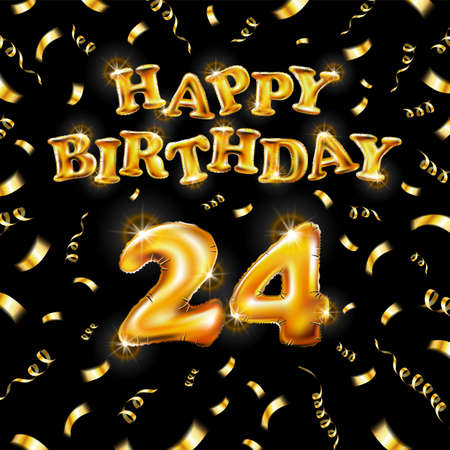 Happy Birthday 24 message made of golden inflatable balloon twenty four letters isolated on black background fly on gold ribbons with confetti. Happy birthday party balloons vector illustration art