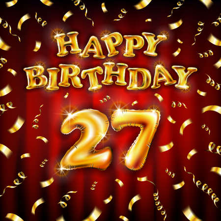 Golden number 27 twenty seven metallic balloon. Happy Birthday message made of golden inflatable balloon. letters on red background. fly gold ribbons with confetti. vector illustration Vettoriali