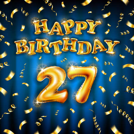 Golden number 27 twenty seven metallic balloon. Happy Birthday message made of golden inflatable balloon. letters on blue background. fly gold ribbons with confetti. vector illustration