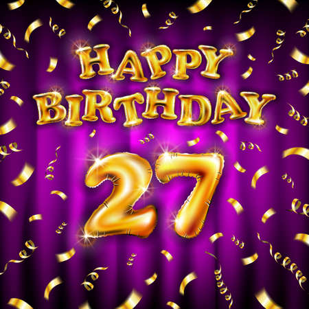 Golden number 27 twenty seven metallic balloon. Happy Birthday message made of golden inflatable balloon. letters on pink background. fly gold ribbons with confetti. vector illustration Vettoriali