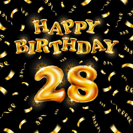 Golden number 28 twenty eight metallic balloon. Happy Birthday message made of golden inflatable balloon. letters on black background. fly gold ribbons with confetti. vector illustration art
