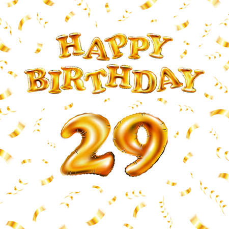 Golden number 29 twenty nine metallic balloon. Happy Birthday message made of golden inflatable balloon. letters on white background. fly gold ribbons with confetti. vector illustration Vettoriali