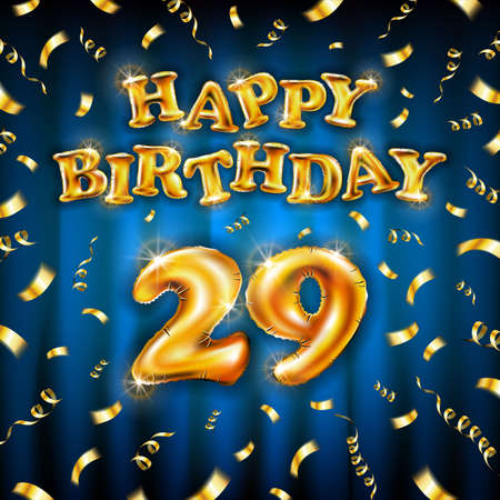 Golden number 29 twenty nine metallic balloon. Happy Birthday message made of golden inflatable balloon. letters on blue background. fly gold ribbons with confetti. vector illustration Vettoriali