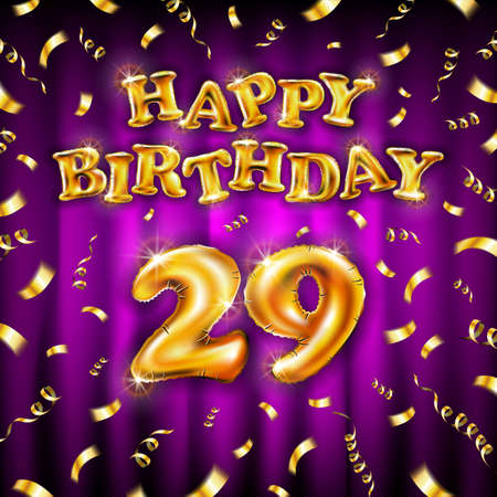 Golden number 29 twenty nine metallic balloon. Happy Birthday message made of golden inflatable balloon. letters on pink background. fly gold ribbons with confetti. vector illustration Vettoriali