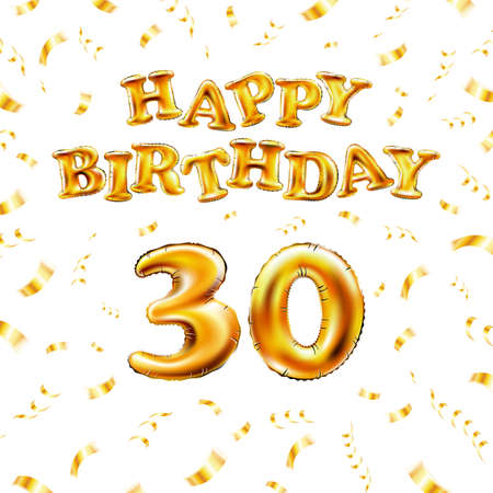 Golden number 30 thirtieth metallic balloon. Happy Birthday message made of golden inflatable balloon. thirty letters on white background. fly gold ribbons with confetti. vector illustration