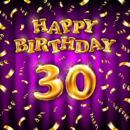 Golden number thirtieth metallic balloon. Happy Birthday message made of golden inflatable balloon. thirty letters on pink background. fly gold ribbons with confetti. vector illustration Vettoriali