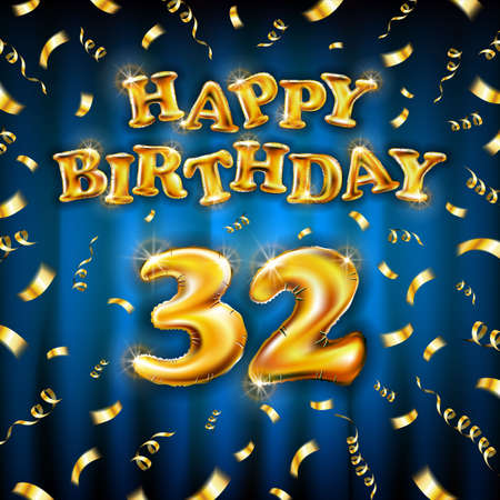 Golden number thirty two metallic balloon. Happy Birthday message made of golden inflatable balloon. 32 letters on blue background. fly gold ribbons with confetti. vector illustration