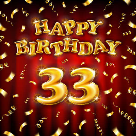 Golden number thirty three metallic balloon. Happy Birthday message made of golden inflatable balloon. 33 letters on red background. fly gold ribbons with confetti. vector illustration