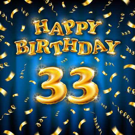 Golden number thirty three metallic balloon. Happy Birthday message made of golden inflatable balloon. 33 letters on blue background. fly gold ribbons with confetti. vector illustration