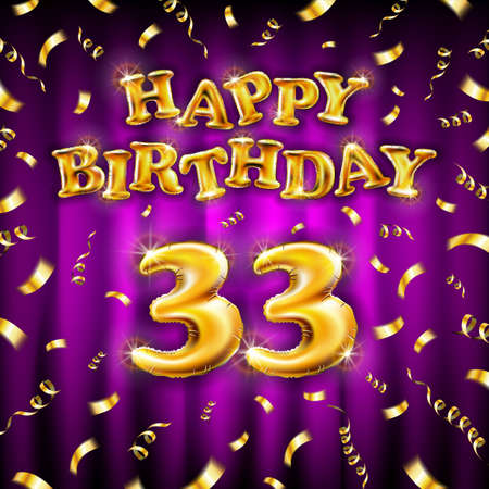 Golden number thirty three metallic balloon. Happy Birthday message made of golden inflatable balloon. 33 letters on pink background. fly gold ribbons with confetti. vector illustration Vettoriali