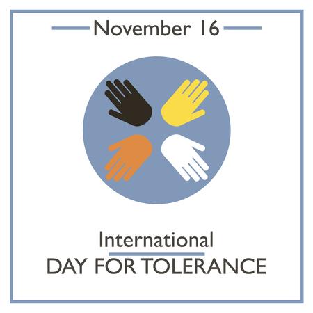 tolerance: Internationsl Tolerance Day. November 16. Vector illustration for you design, card, banner, poster and calendar