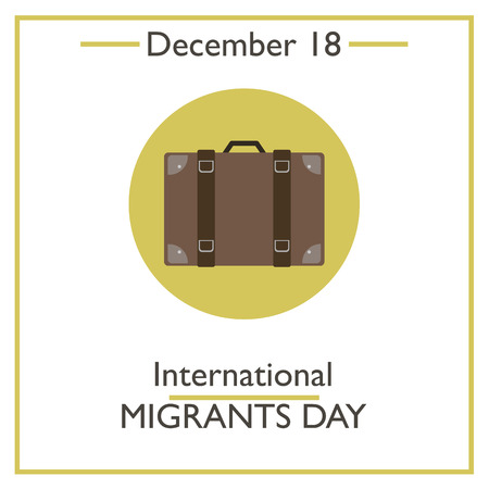 migrant: International Migrants Day. December 18. Vector illustration for you design, card, banner, poster and calendar