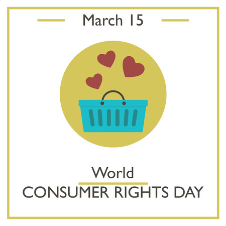 consumer: World Consumer Rights Day, March 15. Vector illustration for you design, card, banner, poster and calendar Illustration