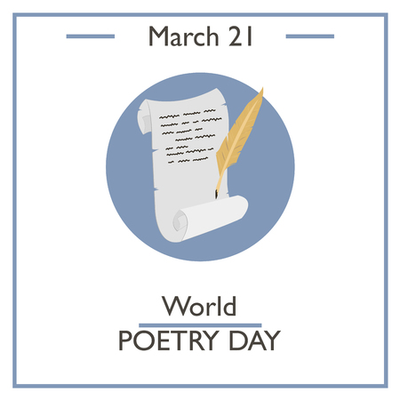 poetry: World Poetry Day, March 21. Vector illustration for you design, card, banner, poster and calendar