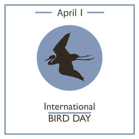 calendar day: International Bird Day, April 1. Vector illustration for you design, card, banner, poster and calendar Illustration