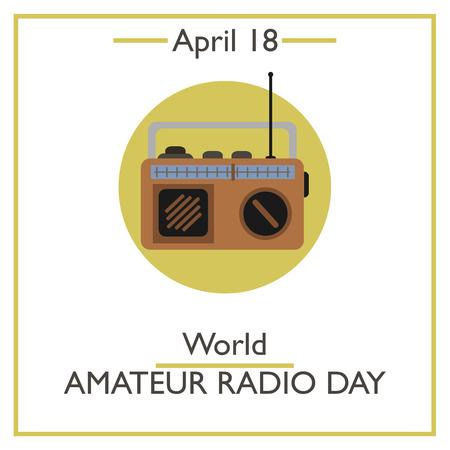 amateur: World Amateur Radio Day, April 18. Vector illustration for you design, card, banner, poster and calendar Vectores