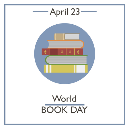 World Book Day, April 23. Vector illustration for you design, card, banner, poster and calendar