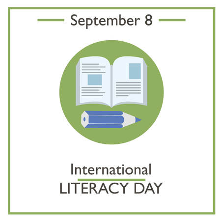 literacy: International Literacy Day, September 8. Vector illustration for you design, card, banner, poster and calendar Illustration