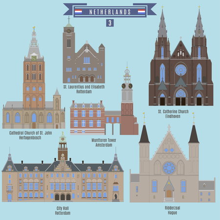 Famous Places in Netherlands: St.  Laurentius and Elisabeth, City Hall - Rotterdam, Cathedral Church of St. John - Hertogenbosch, Munttoren Tower - Amsterdam, St. Catherine Church - Eindhoven, Ridderzaal - Hague