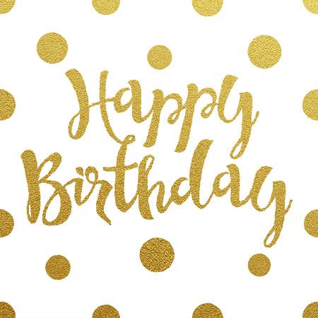 compleanno: Scheda di buon compleanno con il disegno di lettere d'oro su sfondo bianco