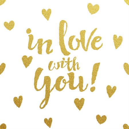 En amor con usted tarjeta con diseño de letras de oro sobre fondo blanco Foto de archivo - 43823083