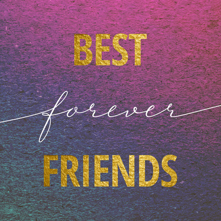 forever: Best friends forever for Valentines day card. Calligraphy lettering with gold on purple grunge background. Love design concept. Illustration