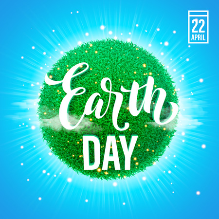 Earth Day poster with title. Vector lettering illustration of green globe planet with grass, sun light and blue sky. Save environment green concept. Illustration